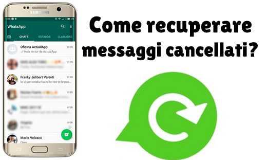 Come recuperare conversazioni cancellate whatsapp